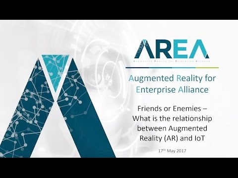 AREA Webinar | Friends or Enemies – The Relationship Between AR and IoT