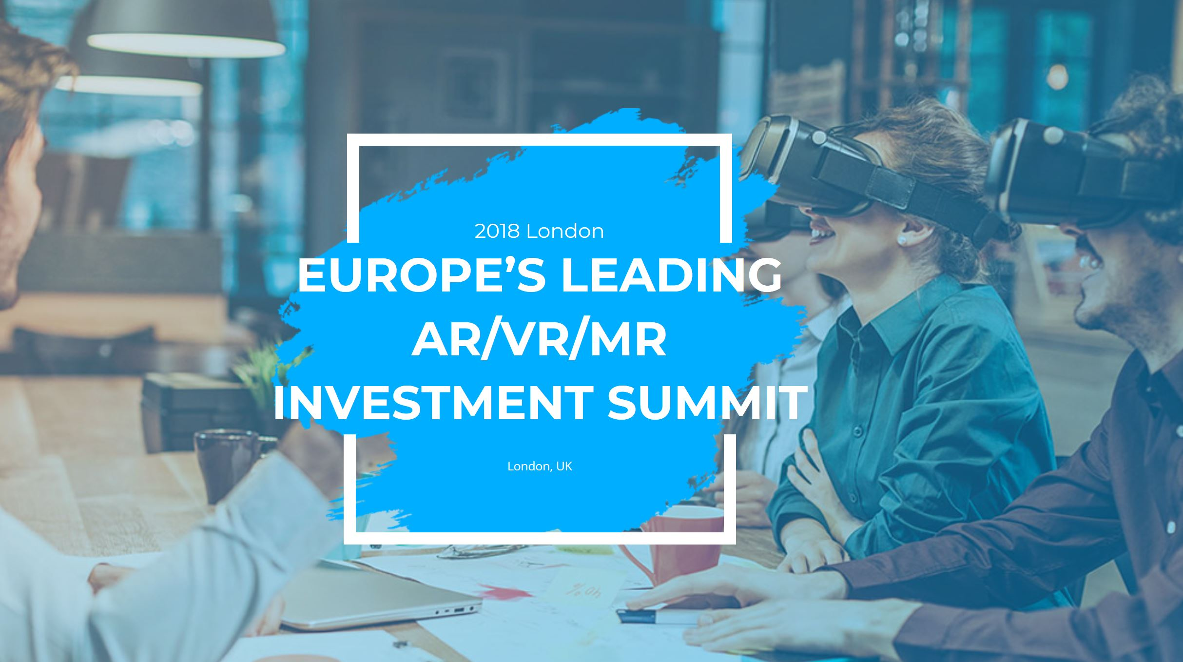 AR/VR/MR  Investment Summit