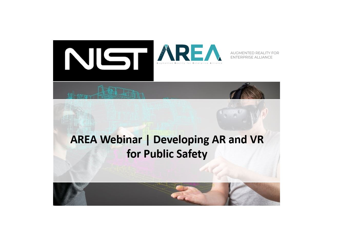 Developing AR and VR for Public Safety