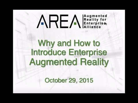 AREA Webinar | Why and How to Introduce Augmented Reality in Enterprise