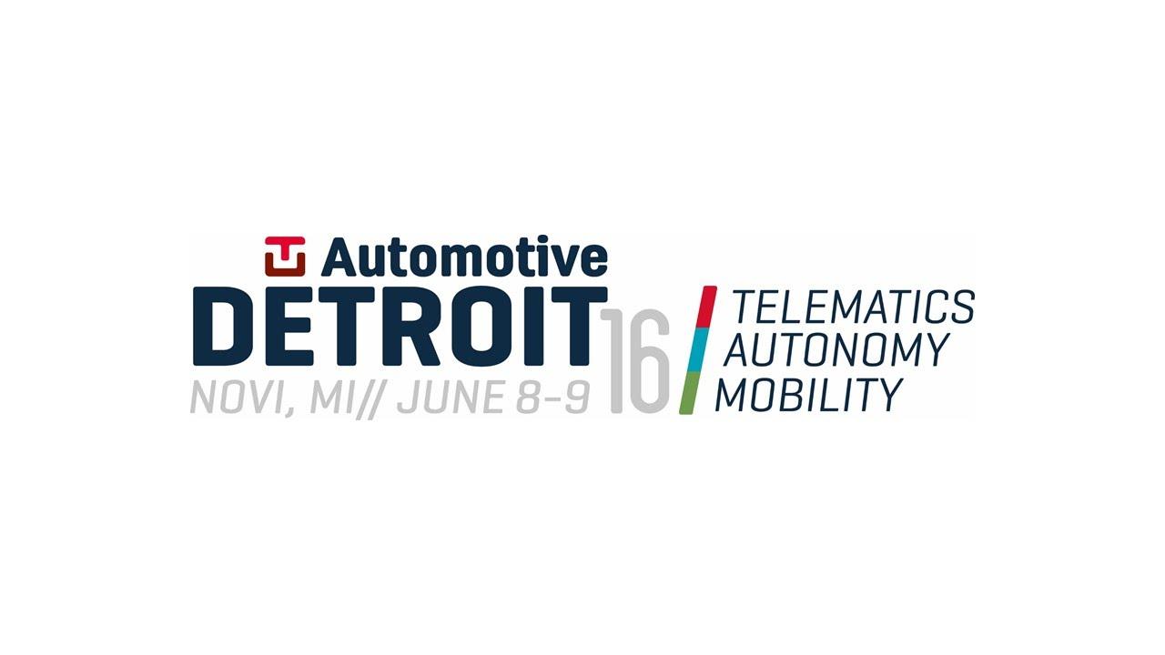 TU-Automotive Detroit | Novi, Michigan | June 8-9, 2016