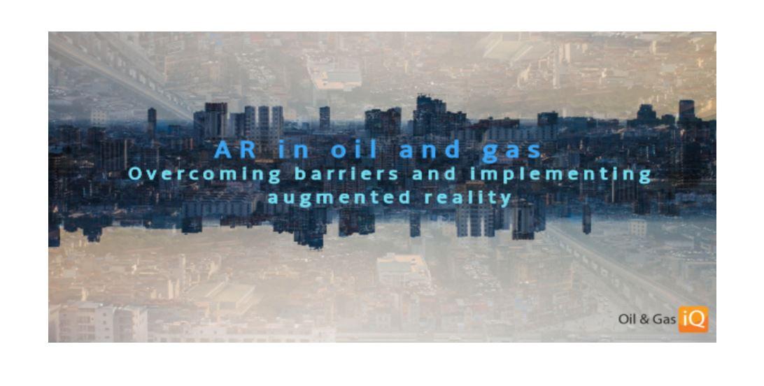 External Webinar: AR in Oil and Gas