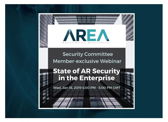AREA Security Committee Member-exclusive Webinar | State of AR Security in the Enterprise