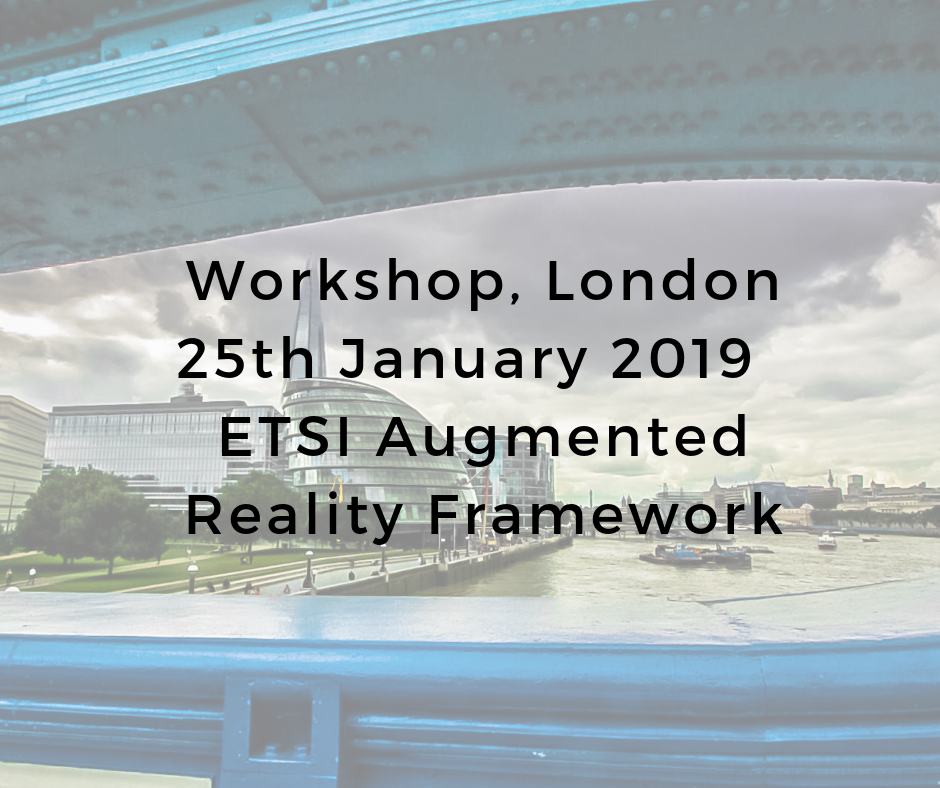 ETSI Augmented Reality Framework Workshop