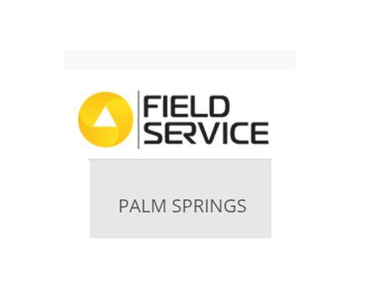 Field Service Palm Springs 2020