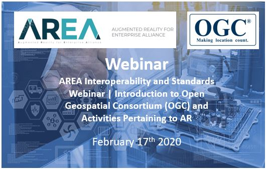AREA Interoperability and Standards Webinar | Introduction to Open Geospatial Consortium (OGC) and Activities Pertaining to AR