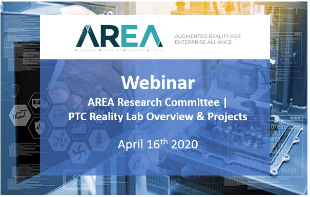 AREA Research Committee Webinar | PTC Reality Lab Overview & Projects