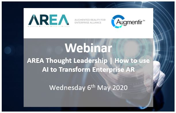 AREA Thought Leadership Webinar | How to use AI to Transform Enterprise AR
