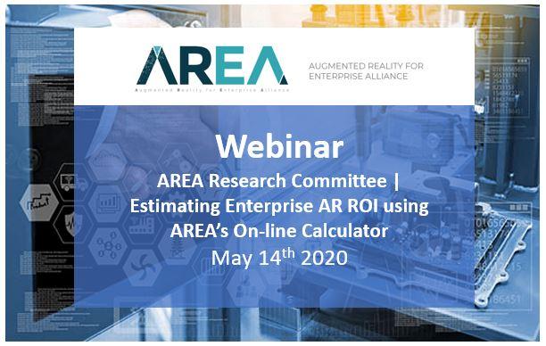 AREA Research Committee Webinar | Estimating Enterprise AR ROI using AREA's On-line Calculator