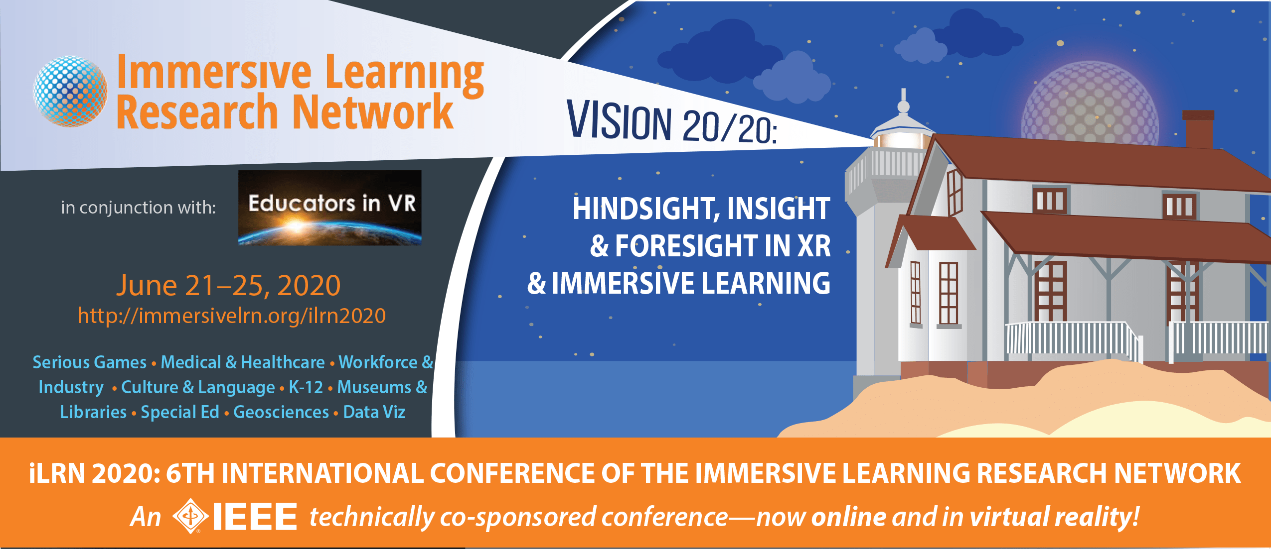 iLRN 2020: 6th International Conference of the Immersive Learning Research Network