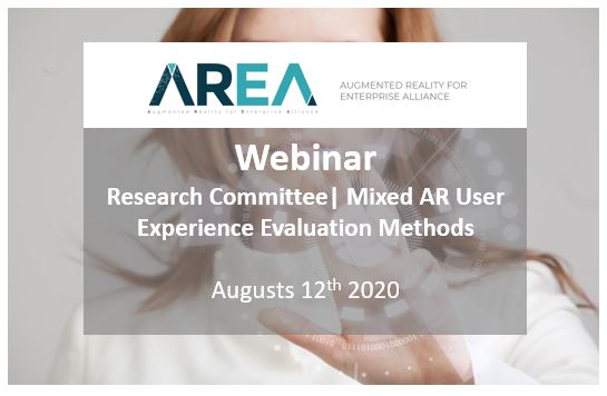AREA Research Committee Webinar | Mixed AR User Experience Evaluation Methods