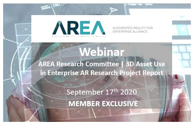 AREA Research Committee Webinar | 3D Asset Use in Enterprise AR Research Project Report