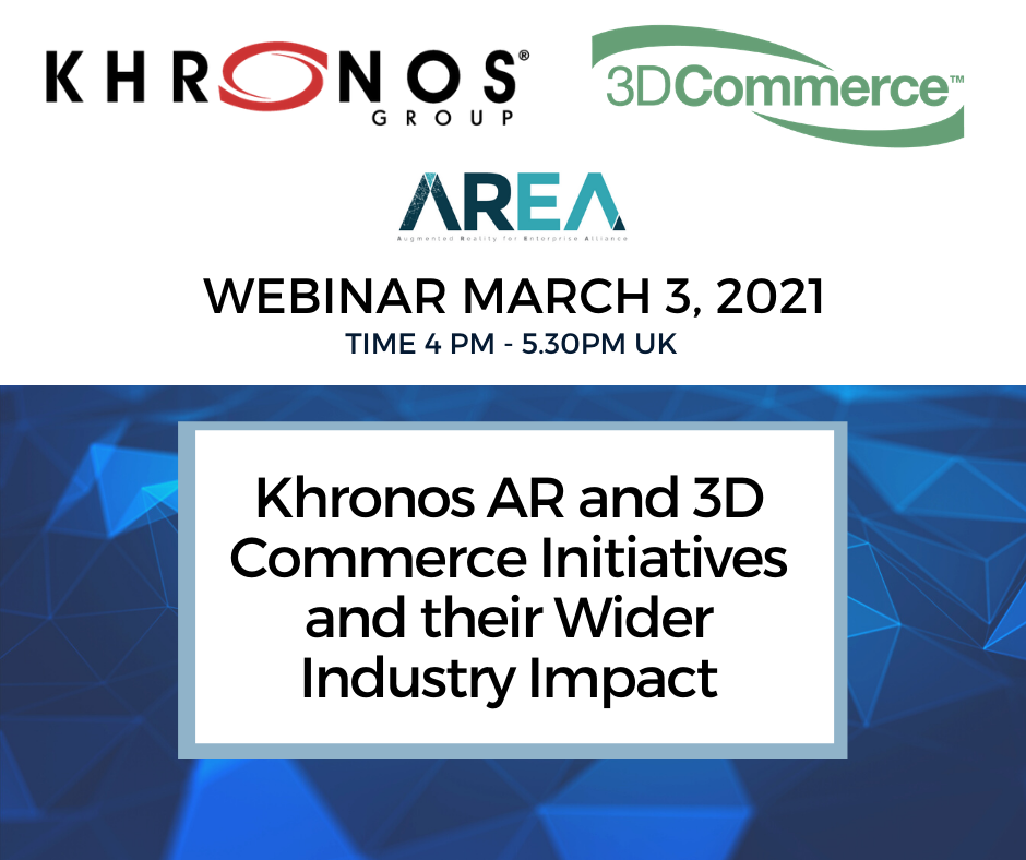 Khronos AR and 3D Commerce Initiatives and their Wider Industry Impact