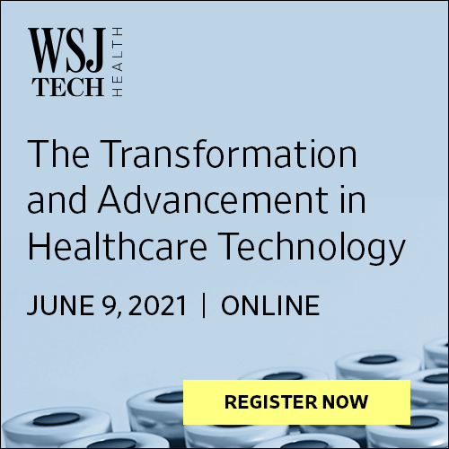 WSJ Tech Health Partnership – The Transformation and Advancement in Healthcare Technology